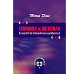 Economia de dictionar. Exercitii de indemanare epistemica