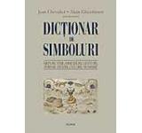 Dictionar de simboluri. Mituri vise obiceiuri gesturi forme figuri culori numere