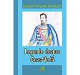 Legende populare romanesti. Legende despre Cuza-Voda
