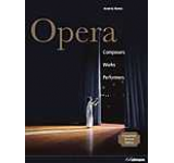 Opera: Composers Works Performers