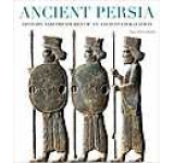 Ancient Persia: History and treasures on an ancient civilization