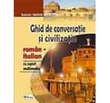 Ghid de conversatie si civilizatie roman-italian cu CD