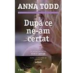 eBook - Dupa ce ne-am certat, Anna Todd