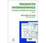 Tranzactii internationale. E-business si tipuri de contracte