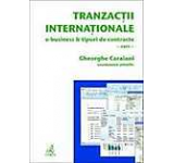 Tranzactii internationale. E-business si tipuri de contracte