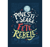 Elena Favilli, Francesca Cavallo - PROMO Povesti de seara pentru fete rebele