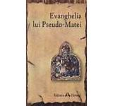 Evanghelia lui Pseudo-Matei