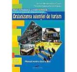 Organizarea agentiei de turism. Manual clasa a XI-a