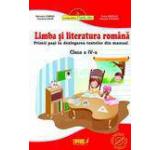 Limba si literatura romana. Primii pasi in dezlegarea textelor din manual - clasa a IV-a partea I