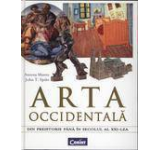 Arta occidentala. Din preistorie pana in secolul al XXI-lea