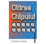 Citirea chipului rapid si usor - Richard Webster