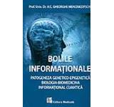 Bolile informationale. Patogeneza genetico-epigenetica. Biologia-Biomedicina Informational cuantica
