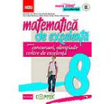 Matematica de excelenta pentru concursuri olimpiade si centre de excelenta. Clasa a 8-a