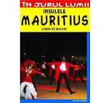 Insulele Mauritius - Ghid turistic