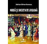 Moda si societate urbana in Romania epocii moderne