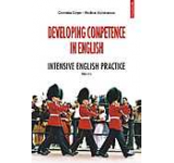 Developing Competence in English. Intensive English Practice (Editia a II-a)