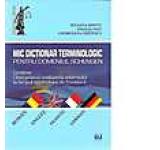 Mic dictionar terminologic pentru domeniul Schengen. Contine ghid privind realizarea interviului in timpul controlului de frontiera. Roman Englez Francez German