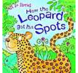 Just So Stories - How the Leopard Got His Spots