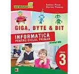 Giga Byte & Bit. Informatica pentru ciclul primar nivelul doi - clasa a III-a