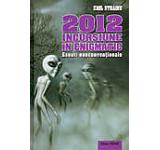 2012 - Incursiune in enigmatic. Eseuri nonconventionale