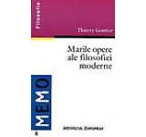 Marile opere ale filosofiei moderne