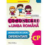 Comunicare in Limba Romana. Clasa pregatitoare (editia a 2-a) 2016-2017
