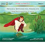 Broasca-testoasa cea fermecata / The Enchanted Turtle