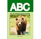 ABC - Tot ce trebuie sa stii despre ursi