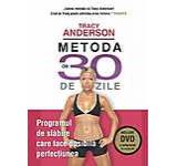 Metoda de 30 de zile. Programul de slabire care face posibila perfectiunea (Include DVD cu programul de exercitii)