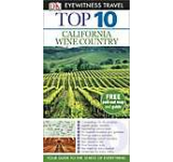 Eyewitness Top 10 Travel Guide: California Wine Country - English version