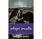 Aripi Smulse (vol. 1)