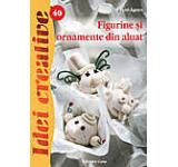Figurine si ornamente din aluat. Editia a II-a - Idei creative 40
