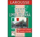 Teste de limba italiana - 200 teste pentru evaluarea si perfectionarea cunostintelor de limba italiana