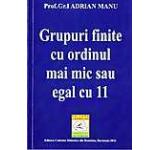 Grupuri finite cu ordinul mai mic sau egal cu 11