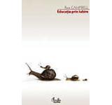 Educatia prin iubire - Editia a II-a