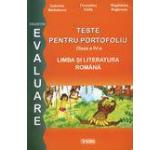 Teste pentru portofoliu clasa a IV-a. Limba si Literatura romana