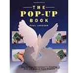The Pop-Up Book: Step-by-Step Instructions for Creating Over 100 Original Paper Projects