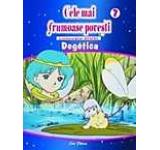 Cele mai frumoase povesti - DVD nr. 7 - Degetica