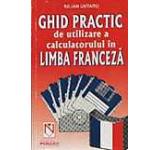 Ghid practic de utilizare a calculatorului in limba franceza
