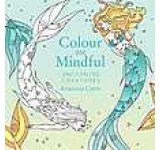 Colour Me Mindful: Enchanted Creatures