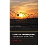 Terorismul international. Reactii ale actorilor regionali si globali