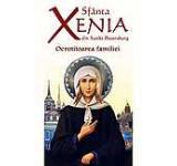Sfanta Xenia din Sankt Petersburg - Ocrotitoarea familiei