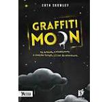 Graffiti Moon. Un artist o visatoare o noapte lunga si plina de aventura
