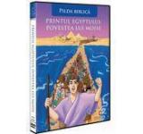 Printul Egiptului: Povestea lui Moise