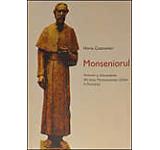 Monseniorul - Amintiri si documente din viata Monseniorului Ghika in Romania
