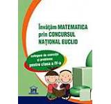 Invatam matematica prin concursul national Euclid. Clasa a IV-a