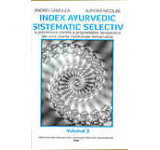 Index ayurvedic sistematic selectiv - Volumul 3