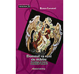 Domnul va veni cu marire. Escatologia in lumina Conciliului Vatican II