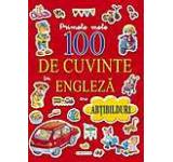 Primele mele 100 de cuvinte in engleza cu abtibilduri