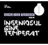 Mircea Horia Simionescu citeste din Ingeniosul bine temperat